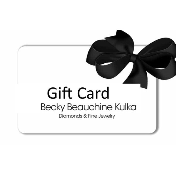 GIFT CARD Becky Beauchine Kulka Diamonds and Fine Jewelry Okemos, MI