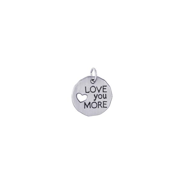 """Love You More"" Charm Holtan's Jewelry Winona, MN"